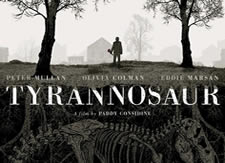 Tyrannosaur - Paddy Considine's directorial debut